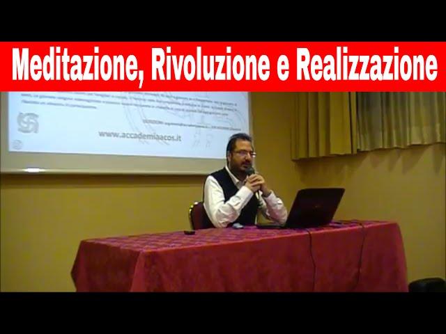 Meditazione, Rivoluzione e Realizzazione