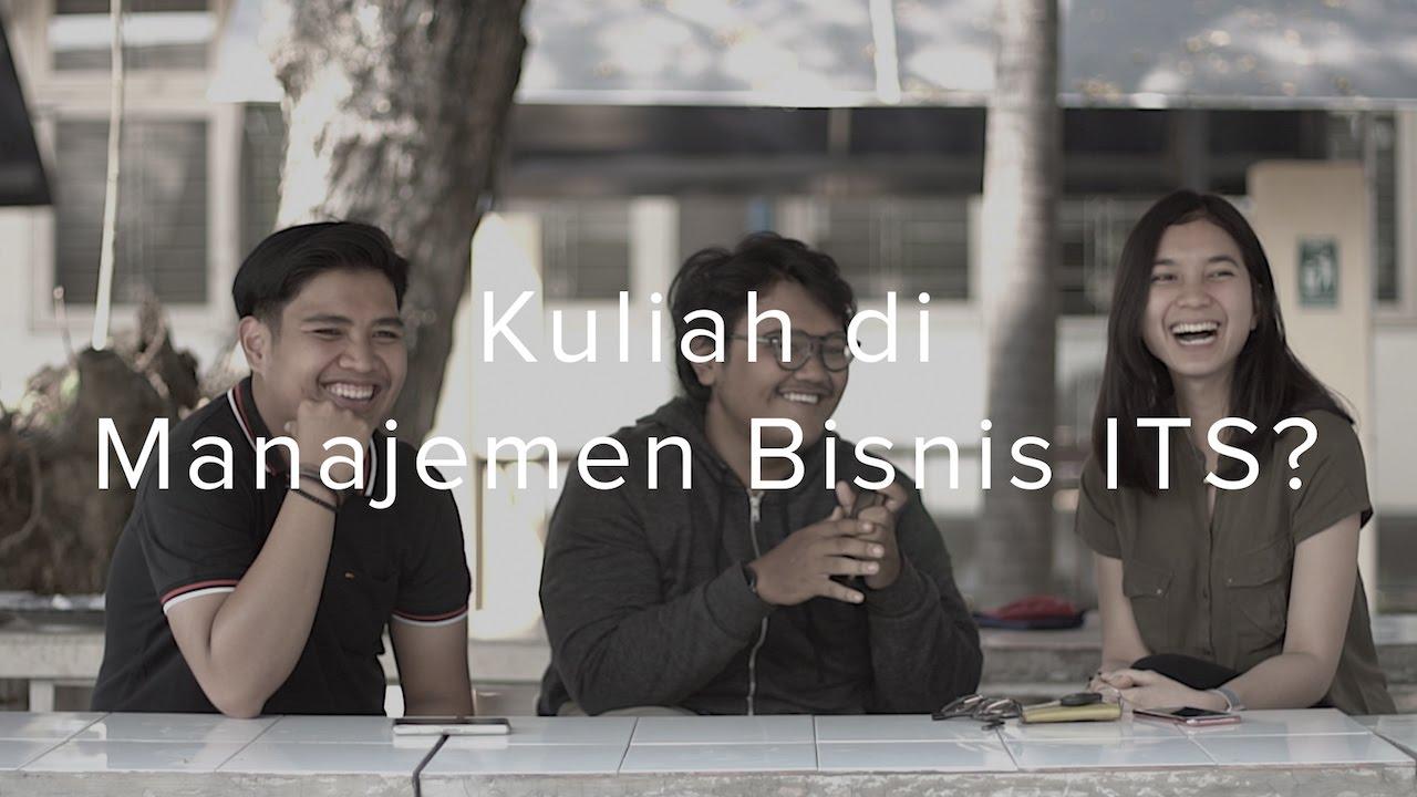 Kuliah Di Manajemen Bisnis Its Youtube