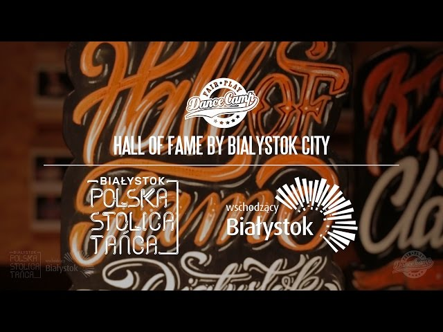 Hall of Fame by BIA?YSTOK CITY | Fair Play Dance Camp 2016