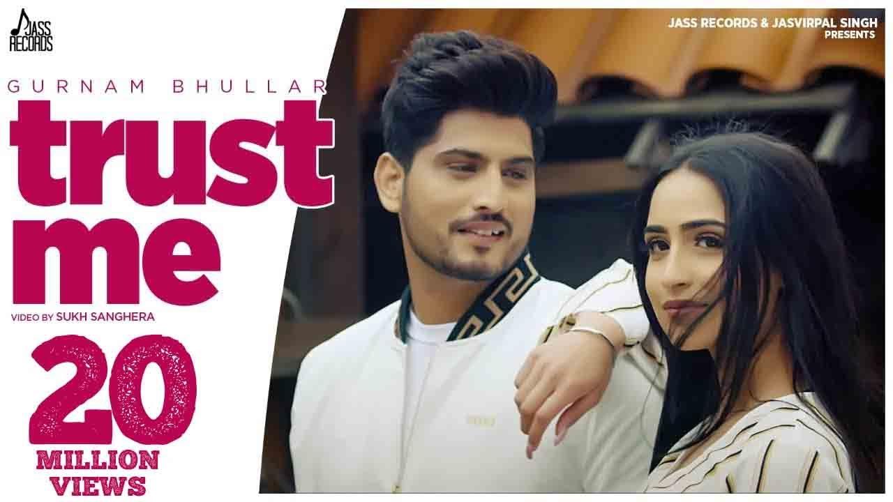 Gurnam Bhullar - Trust Me (Full Video) | Preet Hundal | Latest Punjabi Songs 2020 | Jass Records