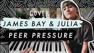 Peer Pressure - James Bay feat. Julia Michaels (COVER)