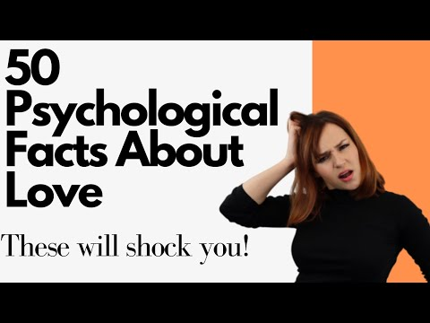50 Psychological Facts About Love That Will Shock You