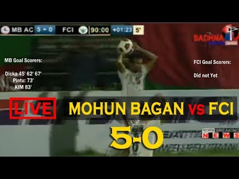 Mohun Bagan VS FCI 2018 | MB vs FCI 5-0 | Mohun Bagan vs FCI Today Match