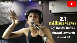 Sainath vs swami samartha digital 41- dj akash fhaltan & dj smk