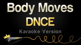 DNCE - Body Moves (Karaoke Version)
