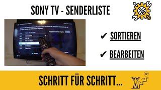 Sony TV Senderliste bearbeiten. GANZ EINFACH!!!