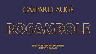 Gaspard Augé - Rocambole (Official Audio)