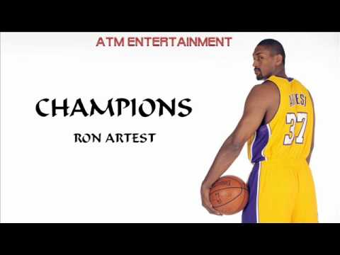 Ron Artest - Champions Lyrics