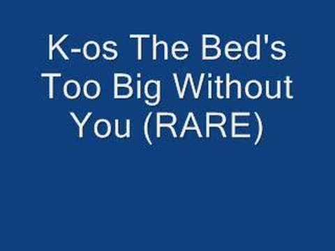 K-os The Bed's Too Big Without You (Rare)