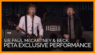 Sir Paul McCartney and Beck Spoil PETA With Exclusive Performance
