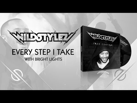 Wildstylez  - Every Step I Take (with Bright Lights)