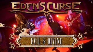EDEN'S CURSE - Evil & Divine (2015) // Live // AFM Records