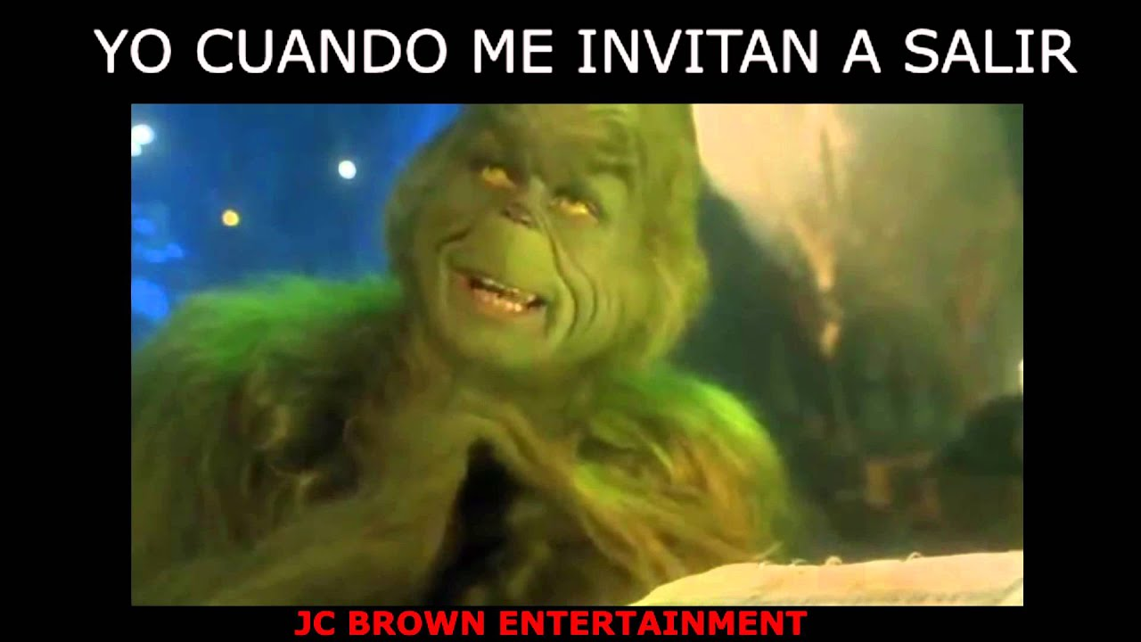 El Grinch Revisa Su Agenda Jc Brown Entertainment YouTube