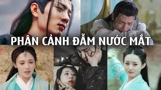 6 Phân cảnh trong các phim cổ trang Hoa ngữ khiến người xem đầm đìa nước mắt
