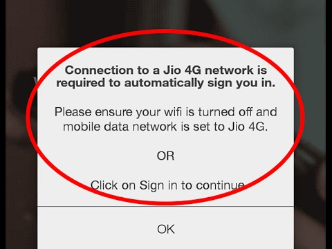 Fix Connection to a Jio 4G network is required to automatically sign you in Jio for Android|Tablet