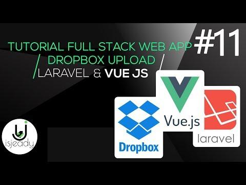 11-Tutorial Full App - Laravel,Vue Js,DropBox - Button di Submit e Loading thumbnail