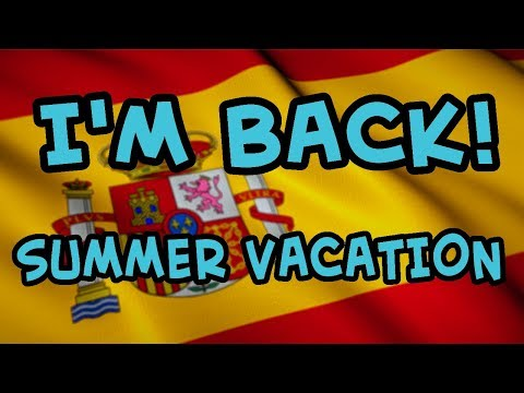 IM BACK FROM VACATION! Traveling Through Spain For 1 Month! VLOG