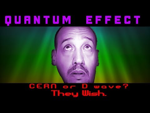 Mandela Effect Planned prior to 2011- not by CERN or Dwave either