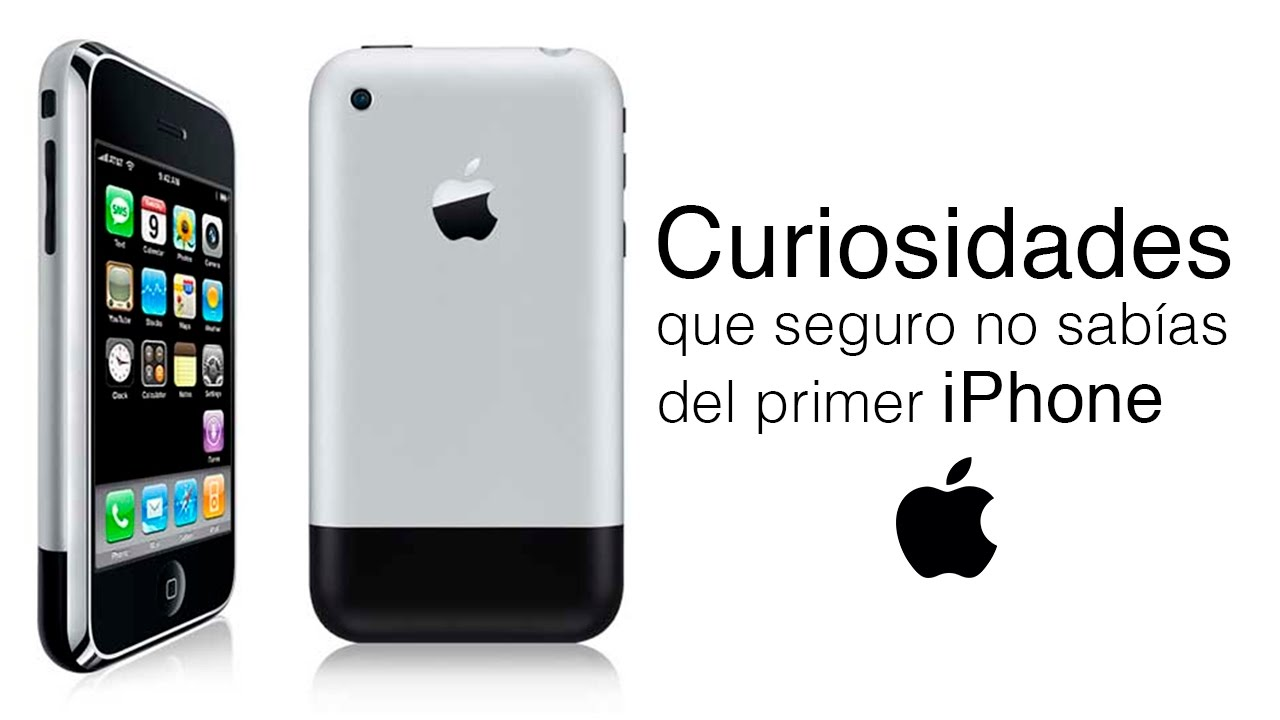 i got no iphone curiosidades primer iphone que seguro no sab 237 as 7409