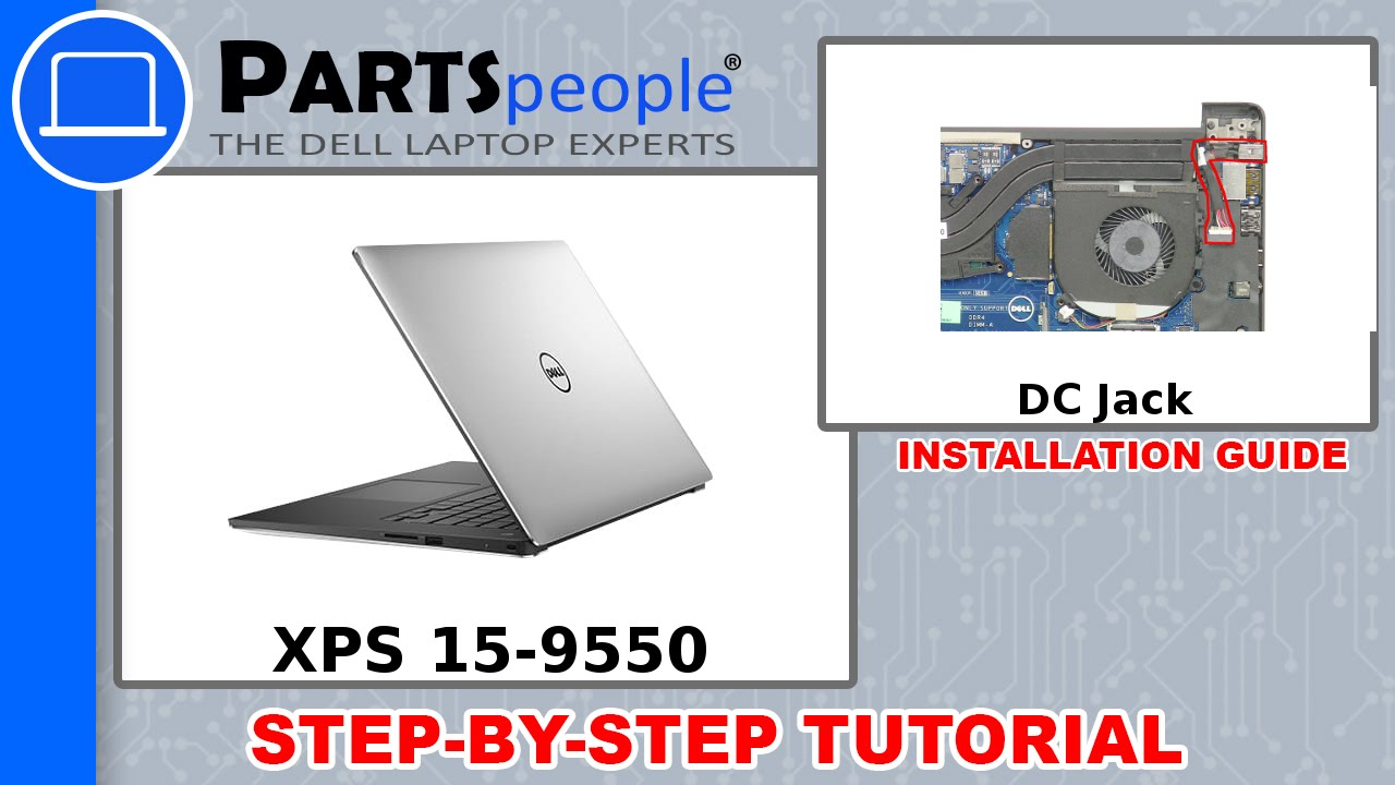 Dell XPS 15-9550 (P56F001) DC Jack How-To Video Tutorial