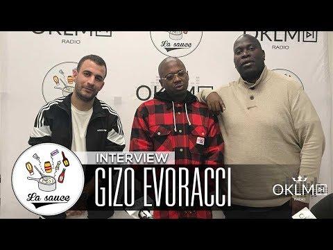 GIZO EVORACCI - #LaSauce sur OKLM Radio 11/12/17