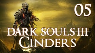 Dark Souls 3 Cinders - Let's Play Part 5: Road of Sacrifices
