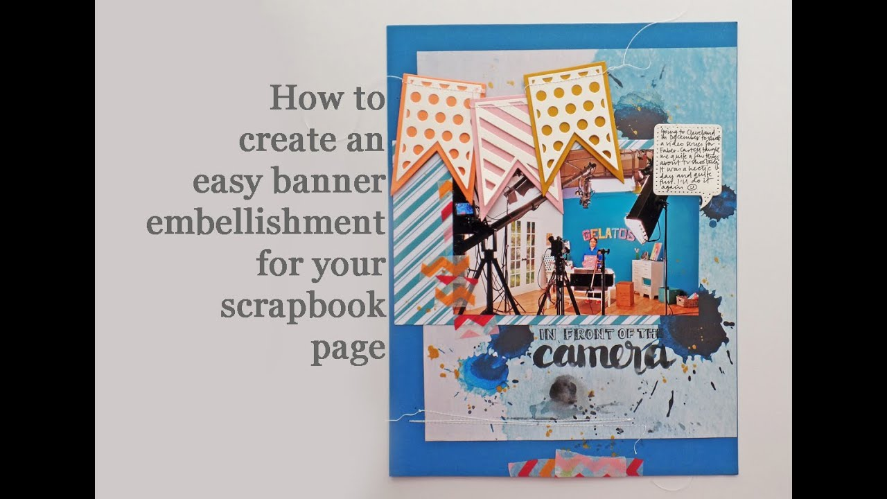 How to scrapbook easy - How To Create An Easy Banner Embellishment For Scrapbook Pages By Mou Saha