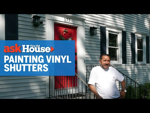 How To Paint Vinyl Shutters Ask This Old House You