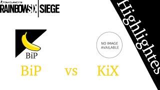 Cw: BiP E-Sports vs KiXStar E-Sports