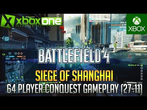 BF4 Siege Of Shanghai 64 Player Xbox One Multiplayer Gameplay HD (27-11) 1080p 60fps - Battelfield 4