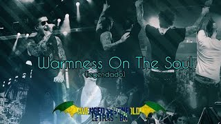 Avenged Sevenfold - Warmness On The Soul (Legendado)