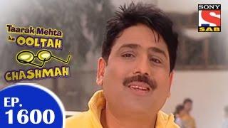 Taarak Mehta Ka Ooltah Chashmah - तारक मेहता - Episode 1600 - 4th February 2015