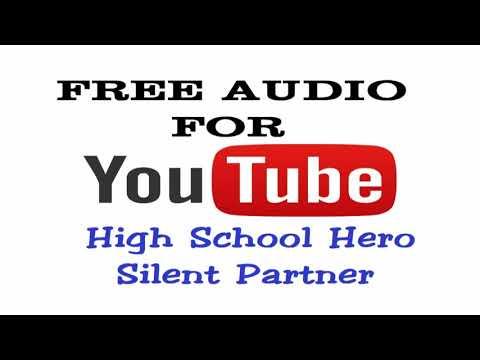 High School Hero by Silent Partner - R&B & Soul music - Free audio for Youtuber