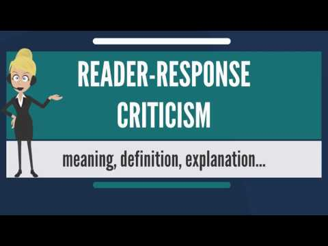 What is READER-RESPONSE CRITICISM? What does READER-RESPONSE CRITICISM mean?