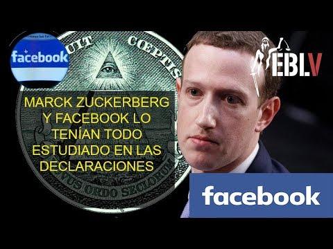 MARCK ZUCKERBERG Y FACEBOOK LO TENÍAN TODO ESTUDIADO EN LAS DECLARACIONES
