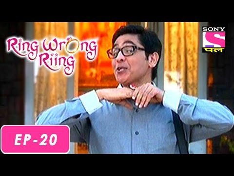 Ring Wrong Ring - Ring Wrong Ring - रींग रॉंग रींग - Episode 20 - 15th July 2016