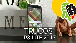 Huawei P8 Lite 2017: 5 trucos fáciles, rápidos y útiles
