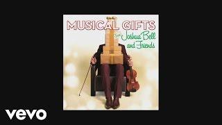 Joshua Bell - Let it Snow ft. Julian Lage, Rob Moose