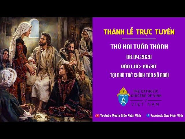 Thánh Lễ Trực Tuyến Thứ 2 Tuần Thánh | Giáo Phận Vinh