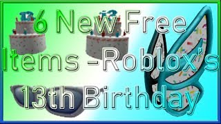 6 New Free ROBLOX Items | Roblox's 13th Birthday | 2019 September