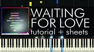 Waiting for Love - Piano Tutorial - How to Play - Avicii - Sheets