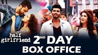 half girlfriend 2nd day box office collection huge jump arjun kapoor shraddha kapoor