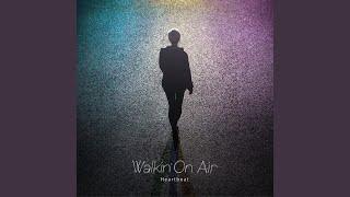 Walkin'On Air