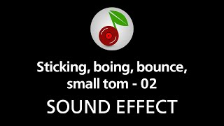 🎧 Sticking boing bounce small tom - 02 SOUND EFFECT