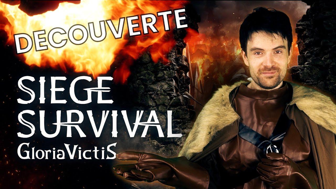 DECOUVERTE - Siege Survival Gloria Victis