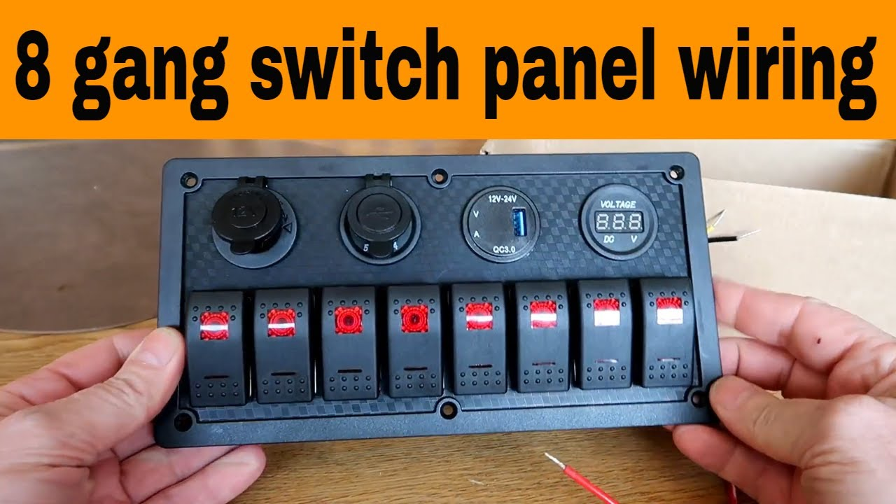 How To Wire A 8 Gang Waterproof Car Auto Boat Marine Led Rocker Switch Panel Youtube