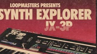 Synth Explorer JX-3P - Roland JX-3P Samples Loops - By Loopmasters