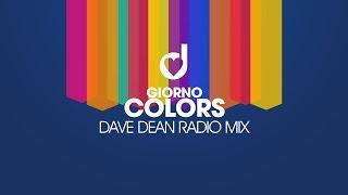 Giorno – Colors (Dave Dean Radio Mix)