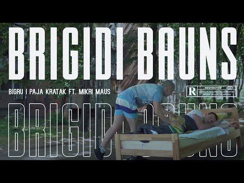 Bigru i Paja Kratak - Brigidi Bauns ft. Mikri Maus (OFFICIAL VIDEO)
