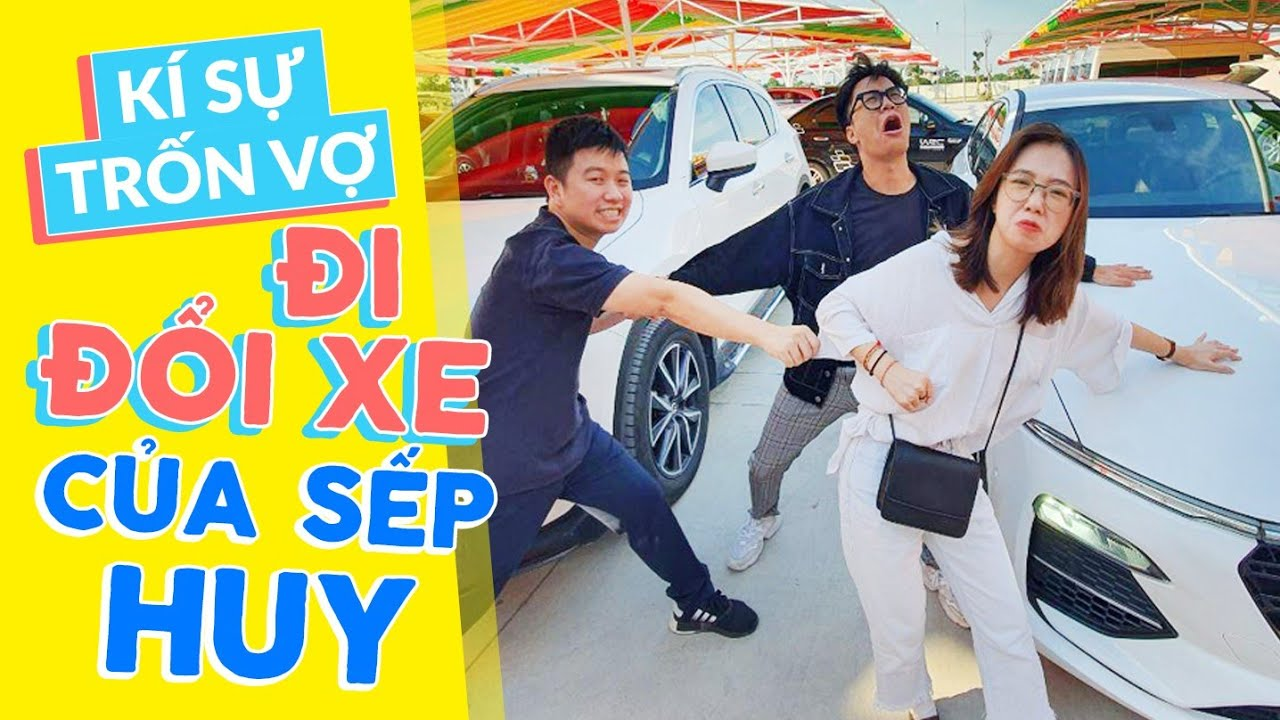??Vlog Mi Sơn: Kí sự trốn vợ đi đổi xe của sếp Huy !